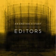Editors - The End Has a Start by Idris Khan - #Album #CD #Cover