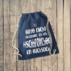 Für Nordlichter & Küstenkinder: Bitte nicht schubsen, ich hab Fischbrötchen im Rucksack. Gym-Beutel gibt es hier >