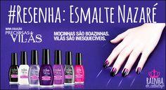 #RainhaDaCatástrofe: #Resenha: Esmalte Nazaré Coleção Preciosas Vilãs (...