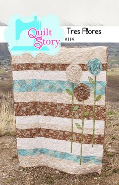Quilt Story: Our Quilt Patterns.