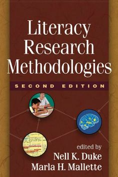 Literacy Research Methodologies, Second Edition by Nell K. Duke. $36.00. 488 pages. Publisher: Guilford Press; Second Edition edition (July 18, 2011)