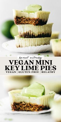 Vegan Treats, Vegan Foods, Vegan Dishes, Vegan Dessert Recipes, Dairy Free Recipes, Gluten Free, Dairy Free Key Lime Pie, Healthy Desserts, Just Desserts