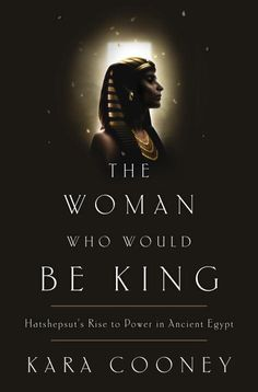 Love Ancient Egypt like I do? Then you must read Kara Cooney's Hatshepsut biography THE WOMAN WHO WOULD BE KING http://evpo.st/1tp2ARL