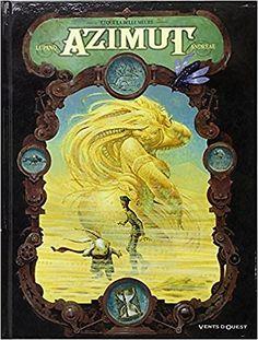 Azimut - Que la belle meure : N'hésitez pas à plonger à nouveau dans l'univers poétique, foutraque, parfois un peu coquin* de Lupano,