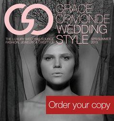 Grace Ormonde Wedding Style Mag | Spring/Summer 2013