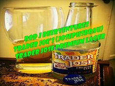 Video Beer Review #340 Drinking and Talking Trader Jose From Trader Joe'...