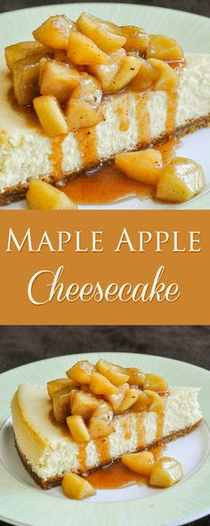 Maple Apple Cheesecake - so creamy & tempting! Perfect for ...