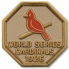 47e3da7e0fc This is the patch for the 1926 St. Louis Cardinals World Series.  Commemorate the Cardinals championship with this patch! The patch measures  approximately at ...