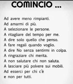 Italian Phrases, Italian Quotes, Words Quotes, Life Quotes, Sayings, Autogenic Training, Meaning Of Life, Some Words, Better Life