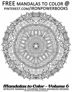 Mandala Coloring Pages for free @ironpowerbooks | Visit http://www.amazon.com/Mandalas-Color-Intricate-Coloring-Advanced/dp/1497344883 for a paperback copy |