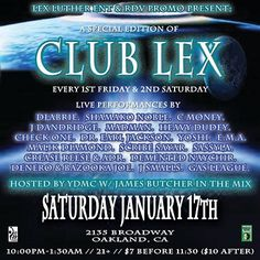 1/17 Oakland Come hang out with ya boy. i wanna see all my fam i'm gonna be on the road for awhile so lets kick it now RDV & Lex Luther present: #Exotic #ClubLex feat. Dancers and Live performances by DLabrie, YDMC Son, Shamako Noble, Demented Naychir, Madman of RDV, Scribe Sayar, Malik Diamond, James Martinez and much more. Every 1st Friday & 2nd Saturdays!!