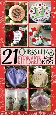 SO many cute ideas here!  21 Christmas Keepsakes for Kids! | Where The Smiles Have Been