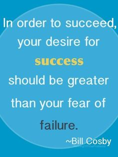 Success > Fear
