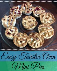 Easy Toaster Oven Mini-Pies! Great idea for gifts! #holiday #dessert