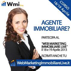 Corso di Web Marketing Immobiliare. 18 e 19 Aprile. Scarica il PROGRAMMA sul Sito.