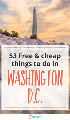 Heading to DC soon? Here are 53 free & cheap things to do in Washington D.C. With kids or on a grownup weekend getaway, travel to Washington DC is a whirlwind of museums, monuments, great restaurants and food and more, and it can be easy to blow your budget.  Here are 53 free and inexpensive ideas for your itinerary, you need these tips! #WashingtonDC #DC #budgettravel #vacationideas