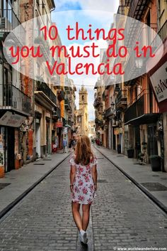 things to do Valencia