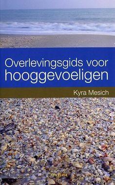 Beschrijving van Overlevingsgids voor hooggevoeligen - Kyra Mesich
