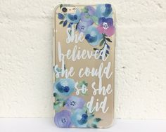 H76 She Believed She Could So She Did - TPU Clear Transparent Phone Case for iPhone 5/5s iPhone 5c iPhone 6 iPhone 6plus Galaxy S4 Galaxy S5