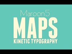Maroon 5 - Maps (Kinetic Typography) - YouTube
