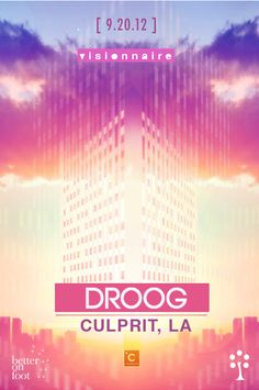 Visionnaire presents Droog (Culprit, LA) Thursday September 20th at Red Maple