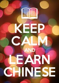 Keep Calm And Learn Chinese