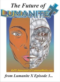 Image of Lumanite X - episode 3: The Miracle Robot