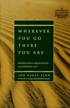 Wherever You Go, There You Are: Mindfulness Meditation in Everyday Life by Jon Kabat-Zinn http://www.amazon.com/dp/1562827693/ref=cm_sw_r_pi_dp_y6IAvb14K3DSK