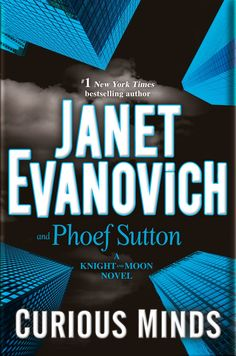 Solve a mystery: Preview of Curious Minds by Janet Evanovich & Phoef Sutton http://blog.instafreebie.com/curious-minds-janet-evanovich/ #thriler
