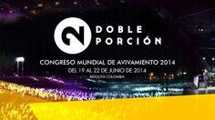 CONGRESO MUNDIAL DE AVIVAMIENTO 2014 - DOBLE PORCIÓN