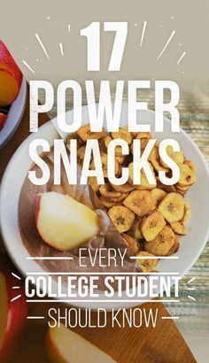 17 Power Snacks Every College Student Should Know I'm not a college kid but I still like snacks!