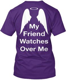 My Friend Watches Over Me Purple T-Shirt Back