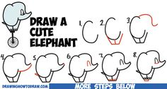 How to Draw a Cute Cartoon Baby Elephant Riding a Unicycle from Alphabet Letters Easy Step by Step Drawing Lesson for Kids