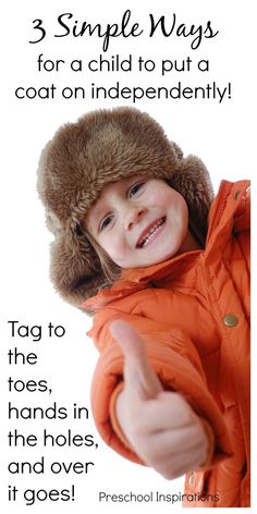 These are 3 simple ways for children to learn to put their own coats on independently. This helps children with dressing skills as well as self-confidence. And it is a huge time saver for teachers! Preschool Behavior, Preschool Classroom, Preschool Winter, Preschool Education, Kids Behavior, Classroom Ideas, Self Help Skills, Life Skills, Parenting Articles