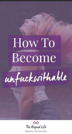 Become Unfuckwithable - How to Stop Reacting & Start Acting Consciously