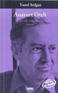 Anayurt Oteli PDF İndir - Yusuf Atılgan www.kitaplink.com sitesine girdikten sonra arama kısmından kitabı bulabilirsiniz.