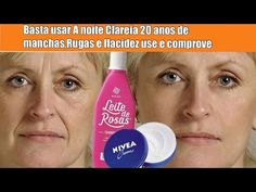 BASTA USAR A NOITE CLAREIA 20 ANOS DE MANCHAS,RUGAS E FLACIDEZ COM LEITE DE ROSAS USE E COMPROVE! - YouTube Dr Ozz, Beauty Secrets, Beauty Hacks, Beauty Makeup, Hair Beauty, Belleza Natural, How To Remove, How To Make, Hair Care