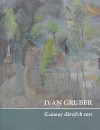 Výsledek obrázku pro ivan Gruber malíř Diagram, Map, Painting, Location Map, Painting Art, Maps, Paintings