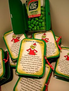 "Grinch Pills ""feeling kinda grouchy? holiday spirit can't be found? just try these little ""grinch pills."" They're the best medicine around. Wheather eating a whole handful, Or munching one or two, These tasty little ""pills"" Take the ""Grinch"" right out of you!"""