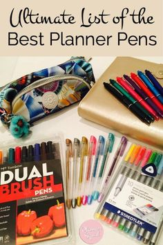 This ultimate list of the best planner pens is loaded with recommendations from planner girls! Check out why they love using the planner pen of choice. Is your favorite planner pen on the list?