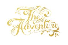 ($20.00) Its all about the adventure. Live it. was hand-lettered and then screen printed onto 100lb 12x18 paper using metallic and water based inks. Each poster will be printed as orders come in. Please allow two weeks to receive your print