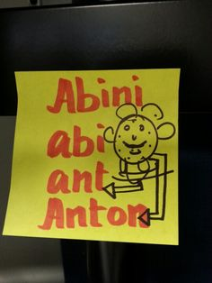 New sticky note in my desk... by my Abi chellam:)