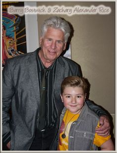 Zachary Alexander Rice and Barry Bostwick