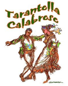 TARANTELA CALABRESE A dance from Calabria!  My mother was the very best at this dance!!!
