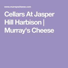 Cellars At Jasper Hill Harbison | Murray's Cheese