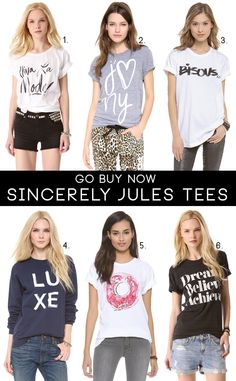 Go Buy Now: Sincerely Jules Tees