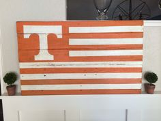 University of Tennessee Pallet Flag www.facebook.com/fortheloveofpallets.tx #fortheloveofpallets #universityoftennessee