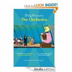 Molly Moccasins -- The Orchestra (Molly Moccasins Adventure Story and Activity Books) by Victoria Ryan O'Toole. $1.21. Publisher: Urban Fox Studios, LLC (January 17, 2013). 25 pages