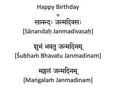 When it comes to saying happy birthday in any language, you will notice that the actual words of the congratulatory phrase would differ from the English version Inspirational Happy Birthday Quotes, Happy Birthday Quotes For Daughter, Friend Birthday Quotes, Happy Quotes, Quotes Inspirational, Sanskrit Quotes, Sanskrit Words, Hindi Quotes, Words Quotes