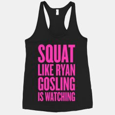 Squat Like Ryan Gosling Is Watching